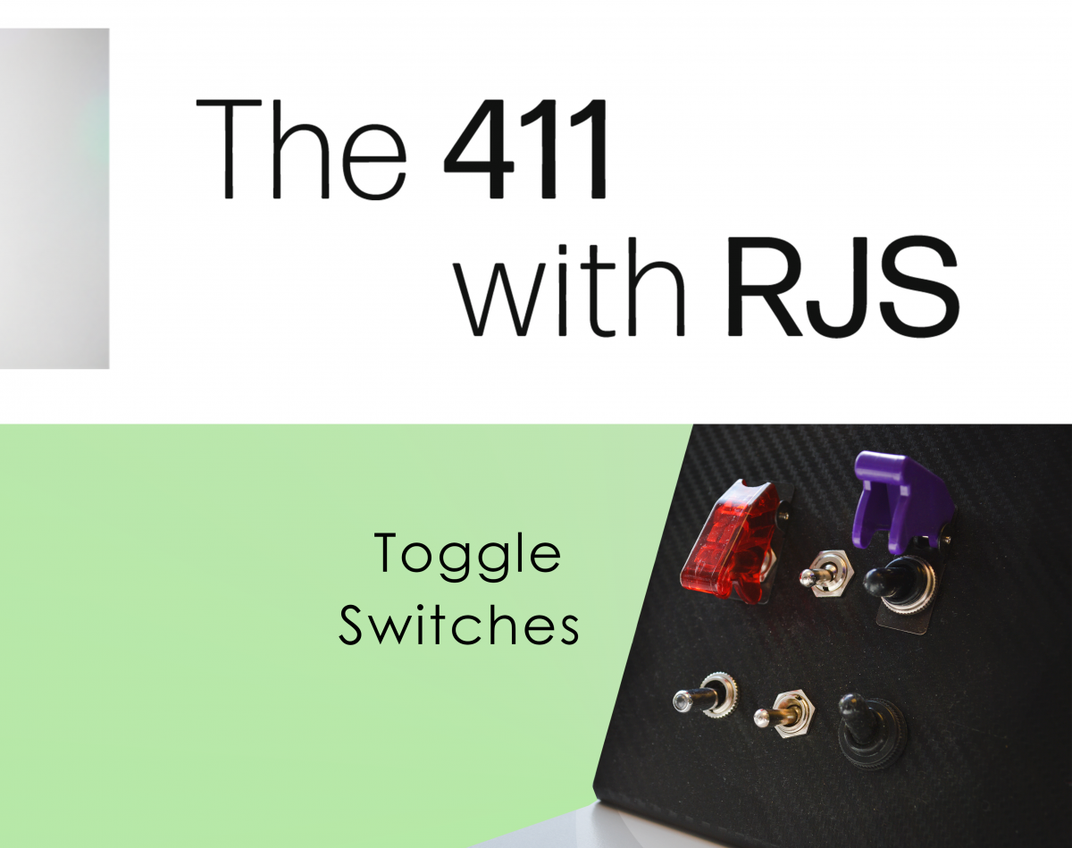 411: toggle switches RJS Electronics Ltd. Toggle switches, non-illuminated, plastic, contact rating, IP67 rated. RJS Electronics Ltd.